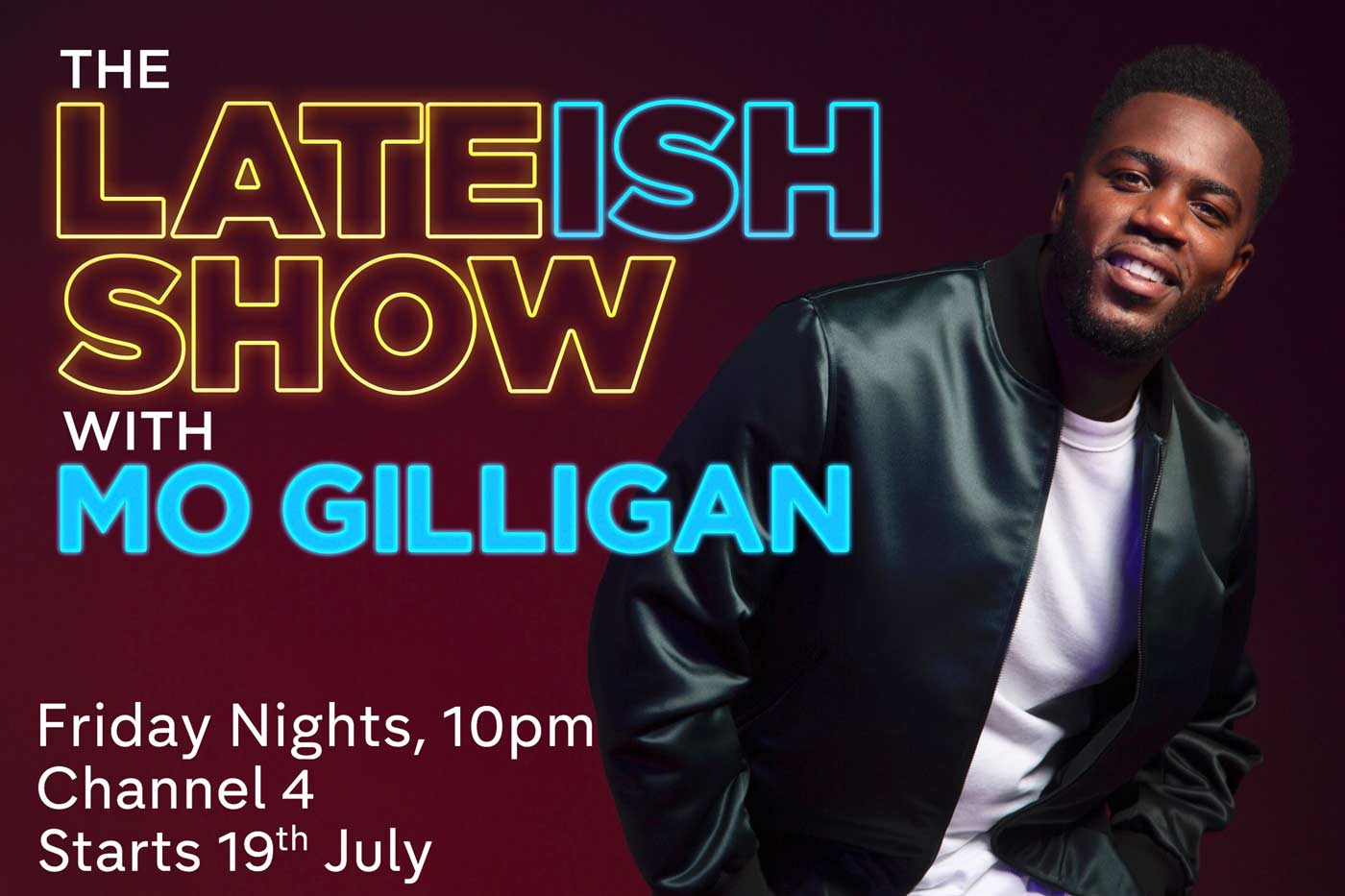Mo Gilligan The Lateish Show - Channel 4