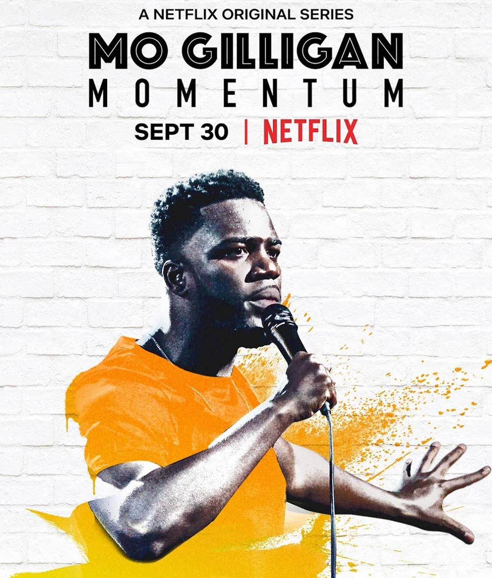 Mo Gilligan Momentum Netflix 30 September